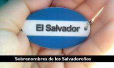 Los 4 sobrenombres de los salvadoreños