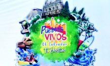 ¿Qué son los pueblos vivos de El Salvador?